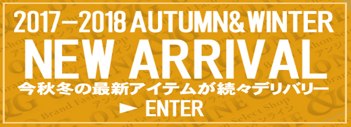 2017-2018AUTUMN&WINTER NEW ARRIVAL