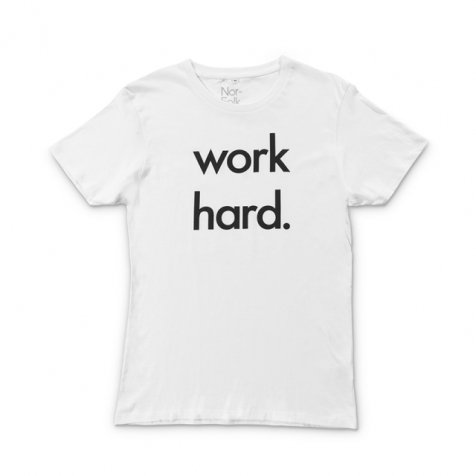 Work Hard unisex adult tee white