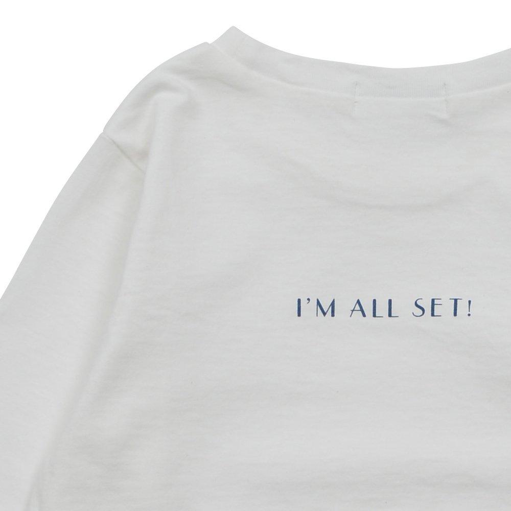 Long Sleeve Tee Shirt I'm all set White img2