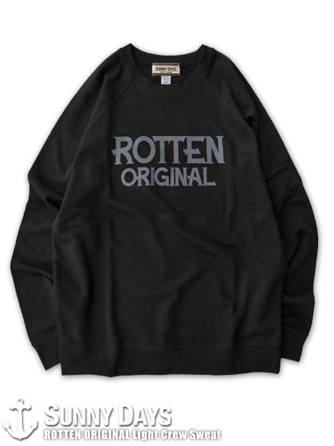 ROTTEN ORIGINAL Light Crew Sweat (Unisex) ブラック<img class='new_mark_img2' src='https://img.shop-pro.jp/img/new/icons14.gif' style='border:none;display:inline;margin:0px;padding:0px;width:auto;' />