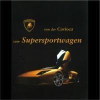 <img class='new_mark_img1' src='https://img.shop-pro.jp/img/new/icons50.gif' style='border:none;display:inline;margin:0px;padding:0px;width:auto;' />Lamborghini - von der Carioca zum Supersportwagen