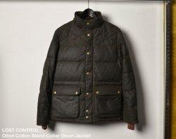 [ lost control ] オイルドコットンスタンドカラーダウンジャケット / Oiled Cotton Stand Collar Down Jacket