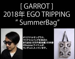 "予約  [ GARROT ] 2018年 EGO TRIPPING "" SummerBag"""
