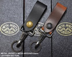 [ METAL JACKET × MESS AROUND15aniv ] レザーキーフォブ / LEATHER KEY FOB