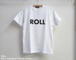 [ ROLL ] ロウルスタンダードTシャツ / ROLL Standard T-Shirts (white)