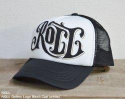 [ ROLL ] ロウルゴシックロゴメッシュキャップ / ROLL Gothic Logo Mesh Cap (white*black)