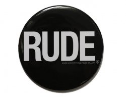 [ RUDE GALLERY ] カンバッジ -ルード- / CAN BADGE - RUDE (75mm)