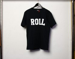 [ ROLL ] カレッジロゴTシャツ / College Logo T-Shirts (black)