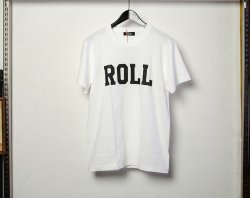 [ ROLL ] カレッジロゴTシャツ / College Logo T-Shirts (white)
