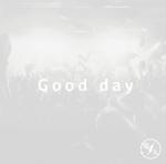 Good day【電大CD】