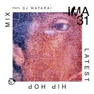 DJ WATARAI - IMA#31 [アイマ]