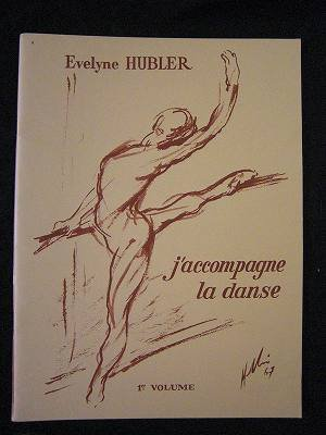 Evelyne Hubler / J'accompagne La Danse Vol.1 for piano