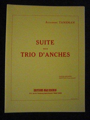 タンスマン  Alexandre Tansman  /  トリオ・ダンシュのための組曲  for oboe, clarinet,  bassoon