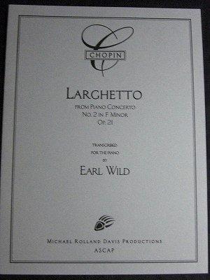 ショパン=ワイルド(編曲) Bach=Wild(Earl) /  LARGHETTO  for piano