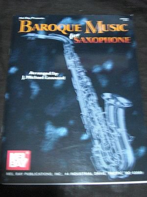 BAROQUE MUSIC for SAXPHONE&PIANO   Arranged by J.Michael Leonard
