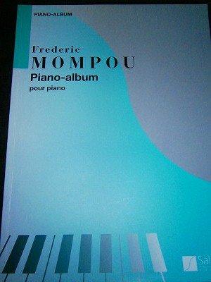 モンポウ Federico Mompou  /  Piano Album   for piano solo