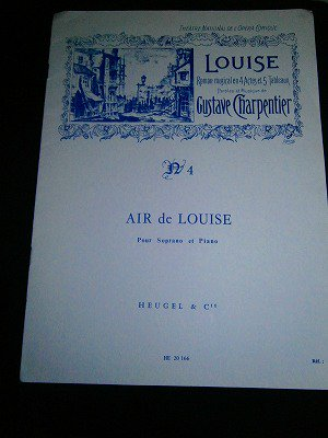 シャルパンティエ Gustave Charpentier / No. 4 Air De Louise for  Soprano et Piano  *ページ端やや傷み