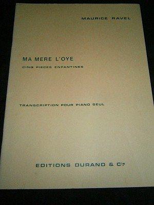 ラヴェル Maurice Ravel  / Ma Mere L'oye  for piano solo(編曲 Jacques Charlot)