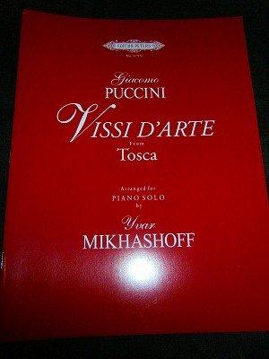 プッチーニ=ミカショフ Puccini=Mikhashoff / Vissi d'arte (from Tosca) piano solo(編曲)