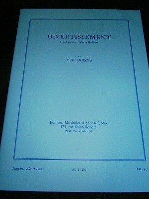 デュボワ Pierre Max Dubois / Divertissement  for Alto saxophone & Piano