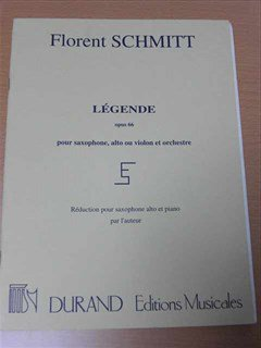 シュミット  Florent Schmitt / Legende, Op. 66 for Alto Sax(or violin) and Piano