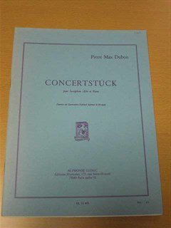 デュボワ Pierre Max Dubois /   Concertstuck 演奏会用小品 for E-flat saxophone and piano