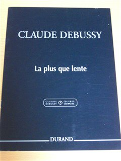 ドビュッシー Claude Debussy  /  La Plus que Lente  for  piano solo