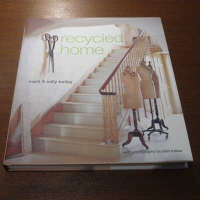 『recycled home』 Mark & Sally Bailey
