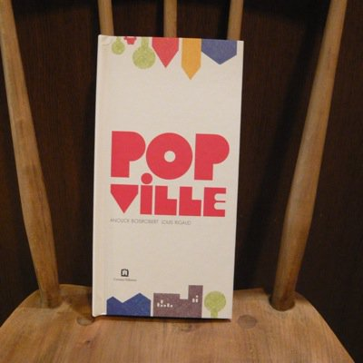 LOUIS RIGAUD 『POP VILLE』 1