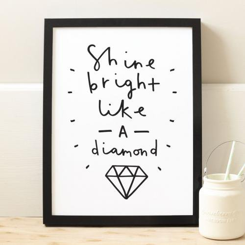 OLD ENGLISH CO. | SHINE BRIGHT LIKE A DIAMOND (BLACK/WHITE BACKGROUND) | A4 アートプリント/ポスター