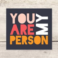 HAVEN PAPERIE | YOU ARE MY PERSON | グリーティングカード