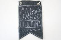 URBAN BIRD & CO. | CELEBRATE THE LITTLE THINGS (grey) | フェルト・バナー