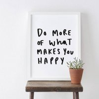 OLD ENGLISH CO. | DO MORE OF WHAT MAKES YOU HAPPY | A4 アートプリント/ポスター