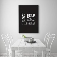 LOVELY POSTERS | BE BOLD OR ITALIC NEVER REGULAR PRINT | A3 アートプリント/ポスター