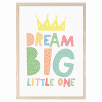 MINI LEARNERS | DREAM BIG LITTLE ONE CROWN | A3 アートプリント/ポスター