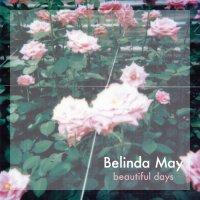 BELINDA MAY | BEAUTIFUL DAYS (7