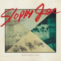 SLOPPY JOE | WITH KISSES FOUR (LP)の商品画像