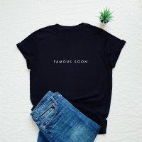 Vim Tees   Famous soon T-shirt   Tシャツ (M/Lサイズ)【タイポグラフィ ミニマリスト】の商品画像