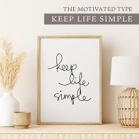 THE MOTIVATED TYPE | KEEP LIFE SIMPLE | A3 アートプリント/ポスターの商品画像