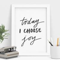 THE MOTIVATED TYPE | TODAY I CHOOSE JOY | A3 アートプリント/ポスター