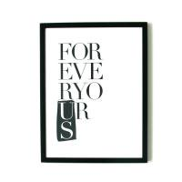 aboutgraphics | FOREVER YOURS | アートプリント/ポスター (30x40cm)