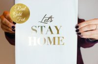 LOVELY POSTERS | LET'S STAY HOME (gold foil) | A3 アートプリント/ポスター【北欧 シンプル おしゃれ】の商品画像