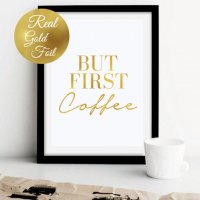 LOVELY POSTERS | BUT FIRST COFFEE (gold foil) | A3 アートプリント/ポスター