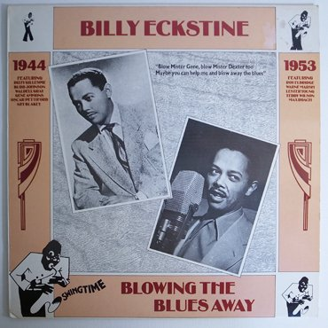 BILLY ECKSTINE ■ Blowing The Blues Away