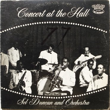 SEL DUNCAN and ORCHESTRA ■ Concert At The Hall