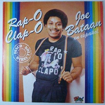 JOE BATAAN ■ Rap-O Clap-O (en espanol)