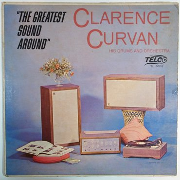 CLARENCE CURVAN ■ The Greatest Sound...