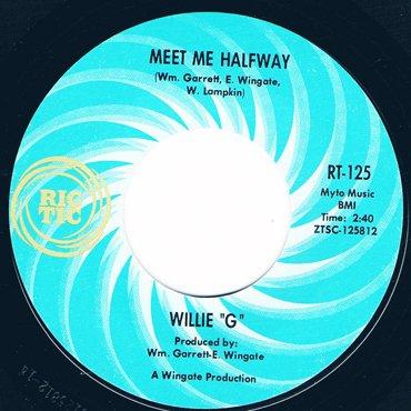 """WILLIE """"G"""" ■ Meet Me Halfway"""