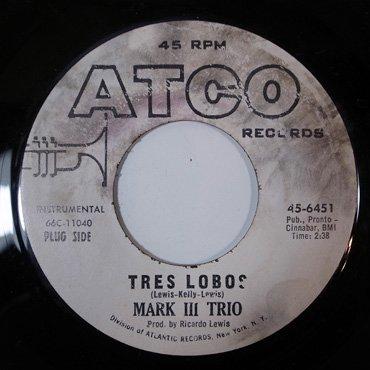 MARK III TRIO ■ Tres Lobos