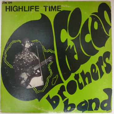 AFRICAN BROTHERS BAND ■ Highlife Time